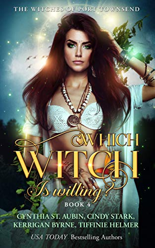 Which Witch is Willing? (The Witches of Port Townsend Book 4)