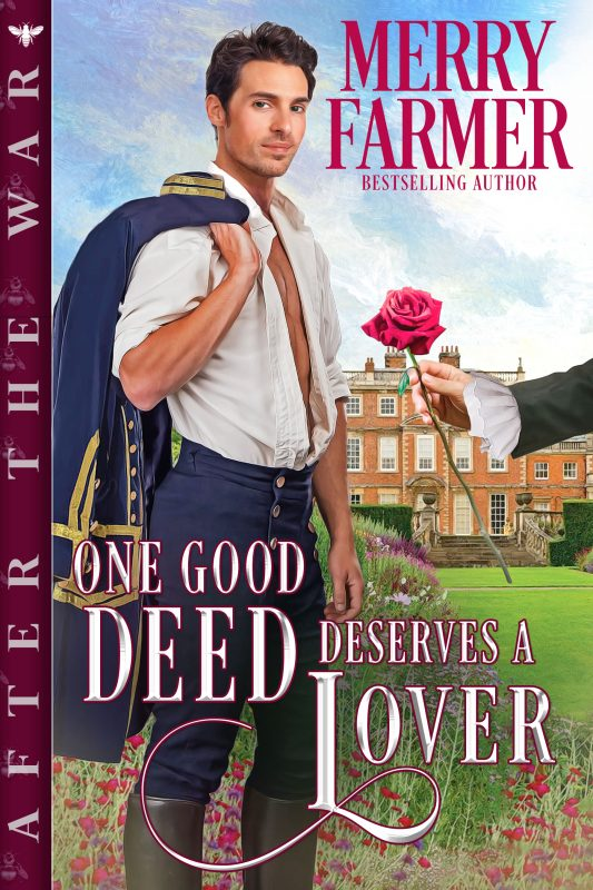 One Good Deed Deserves a Lover (After the War Book 5)