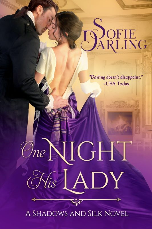 One Night His Lady: Shadows and Silk, Book 6