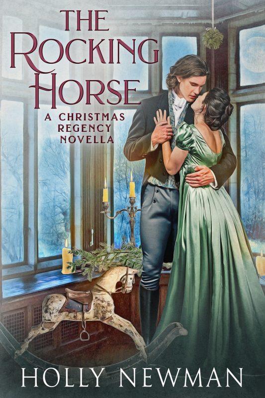The Rocking Horse: A Regency Christmas Novella